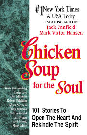 """Chicken Soup for the Soul"" by Jack Canfield and Mark Victor Hansen"