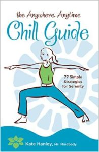 chill guide kate hanley