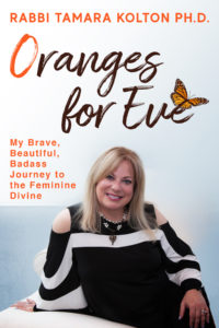 Cover of Oranges for Eve by Rabbi Tamara Kolton, Ph.D