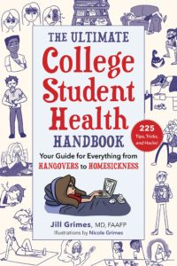 Cover of The Ultimate College Student Health Handbook, by Jill Grimes, MD