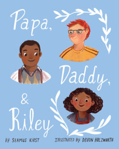 Children's PIcture Book: Pappy Daddy & Riley